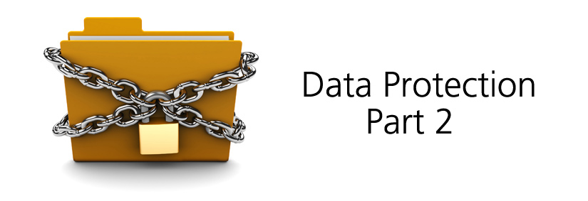 Data Protection Law Changes – Part Two