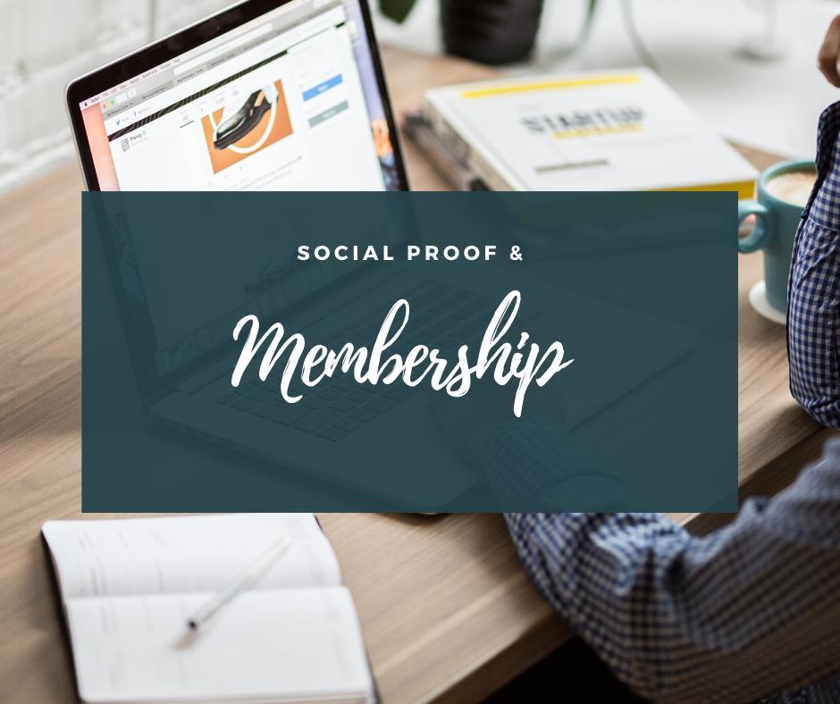 Social Proof And Membership